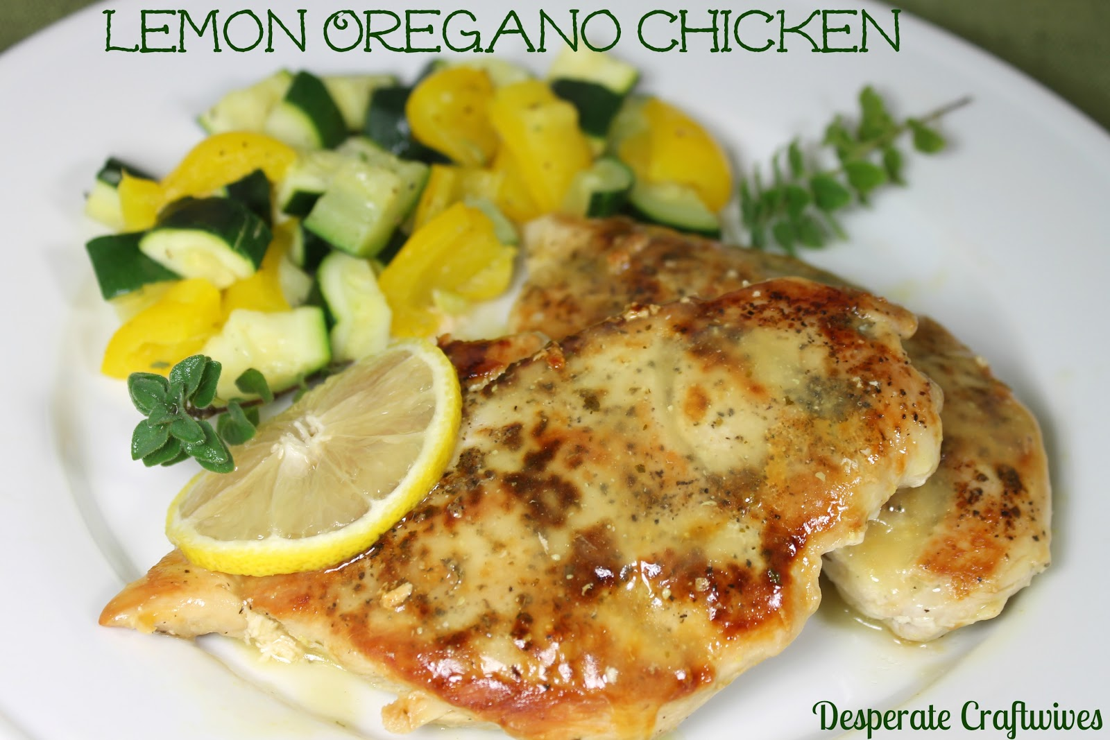 Desperate Craftwives: Lemon Oregano Chicken