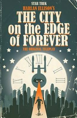 Star Trek The City on the Edge of Forever Comics Review
