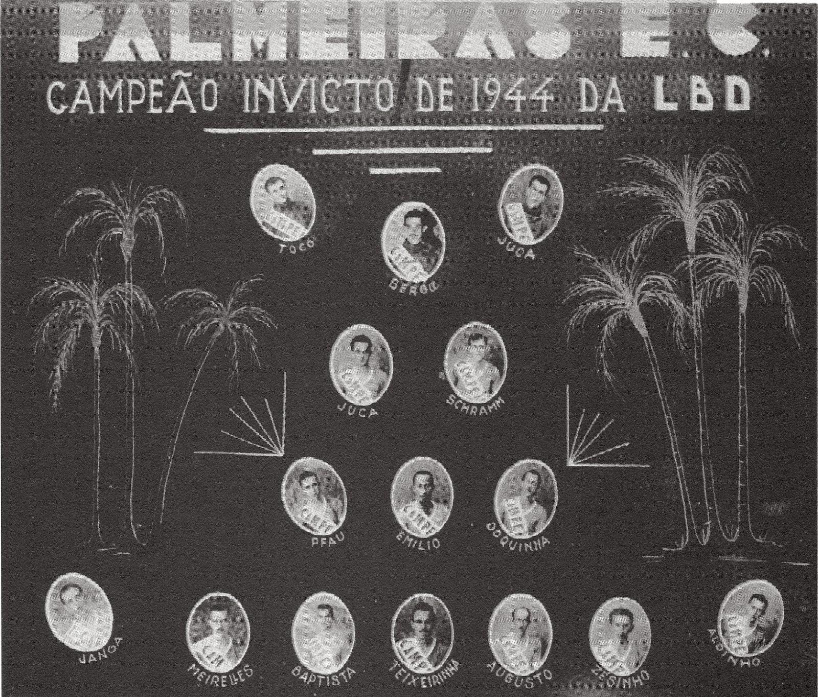 PALMEIRAS - CAMPEÃO LBF 1944