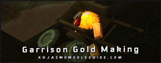 garrison gold making missions wow