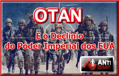 http://www.anovaordemmundial.com/2013/12/otan-e-o-declinio-do-poder-imperial-dos.html