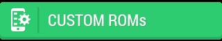 Custom ROMs