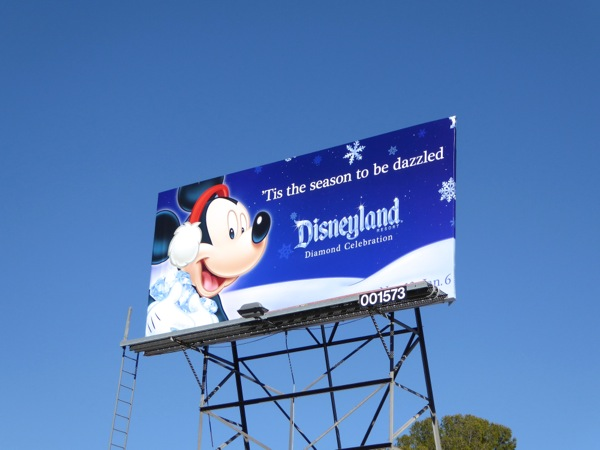 Tis season to be dazzled Disneyland Mickey billboard