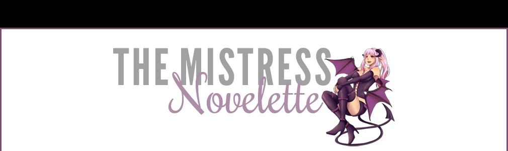 The Mistress Novelette
