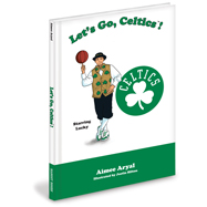 Boston Celtics NBA Mascot Book Let's Go, Celtics