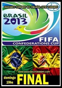 Capa Assistir Jogo Brasil x Espanha Ao Vivo Final 30 06 2013  Baixaki Download