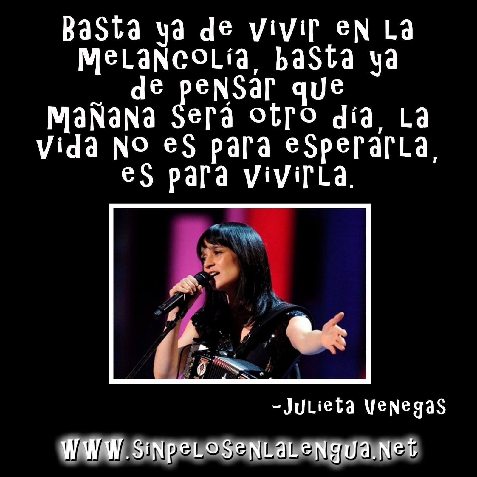 Las mejores frases de Julieta Venegas, Fotografías con Frases de ...