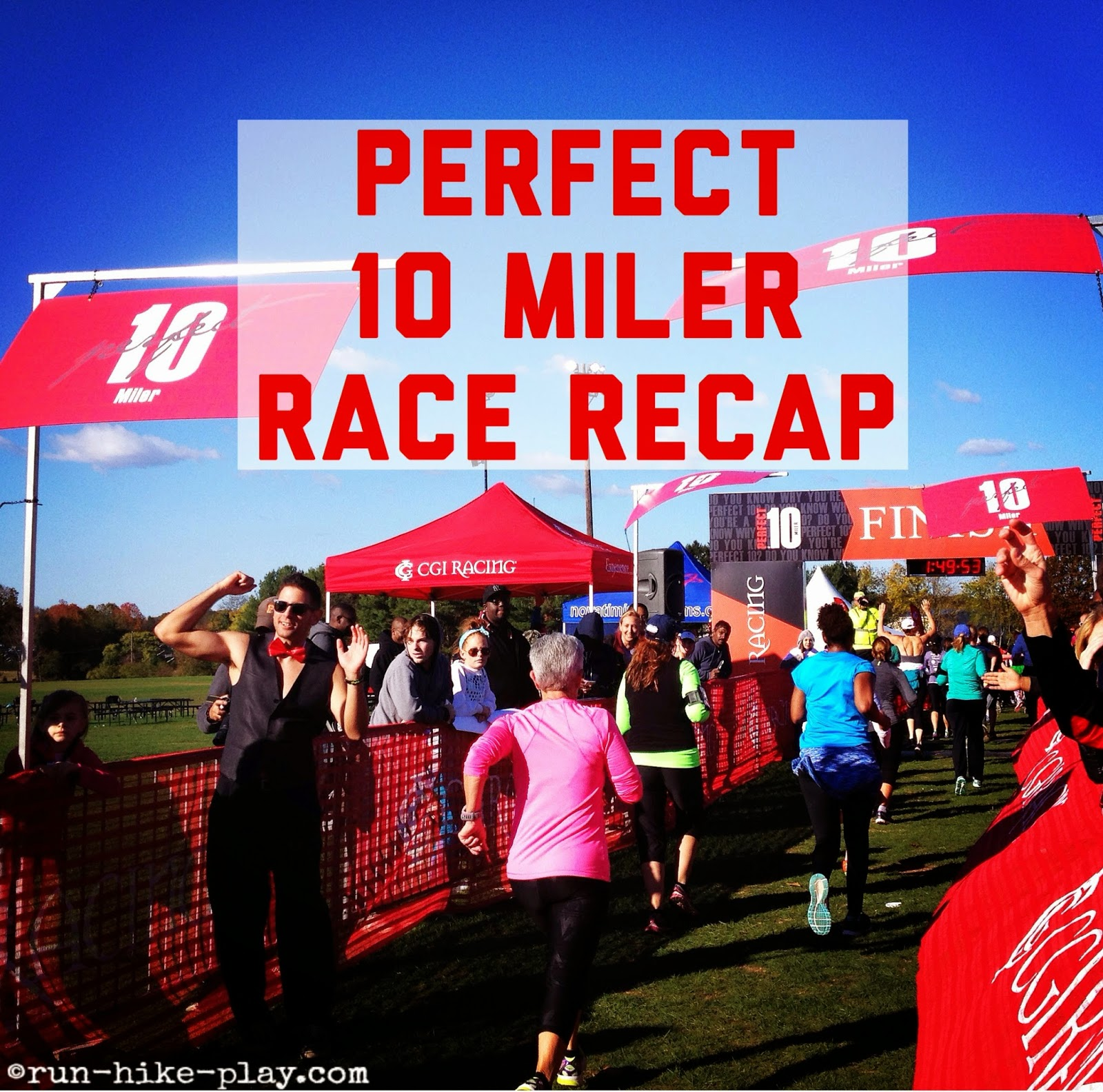 Perfect 10 Miler Race Recap