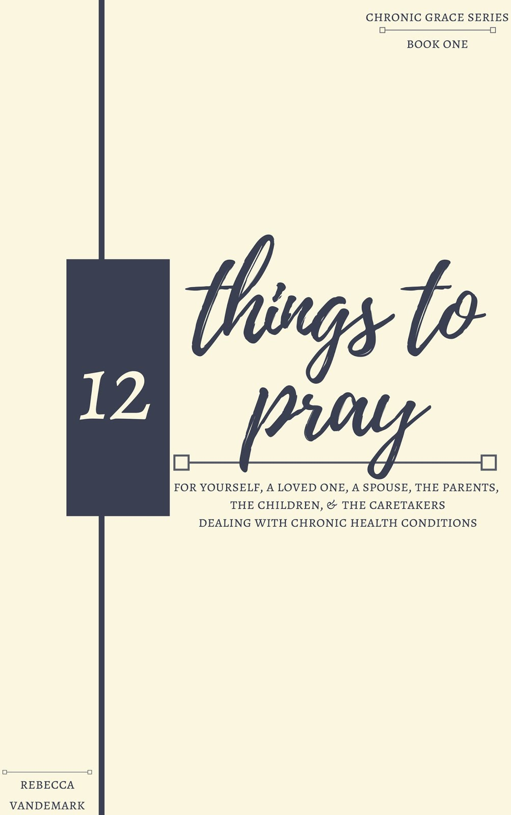 12 THINGS TO PRAY