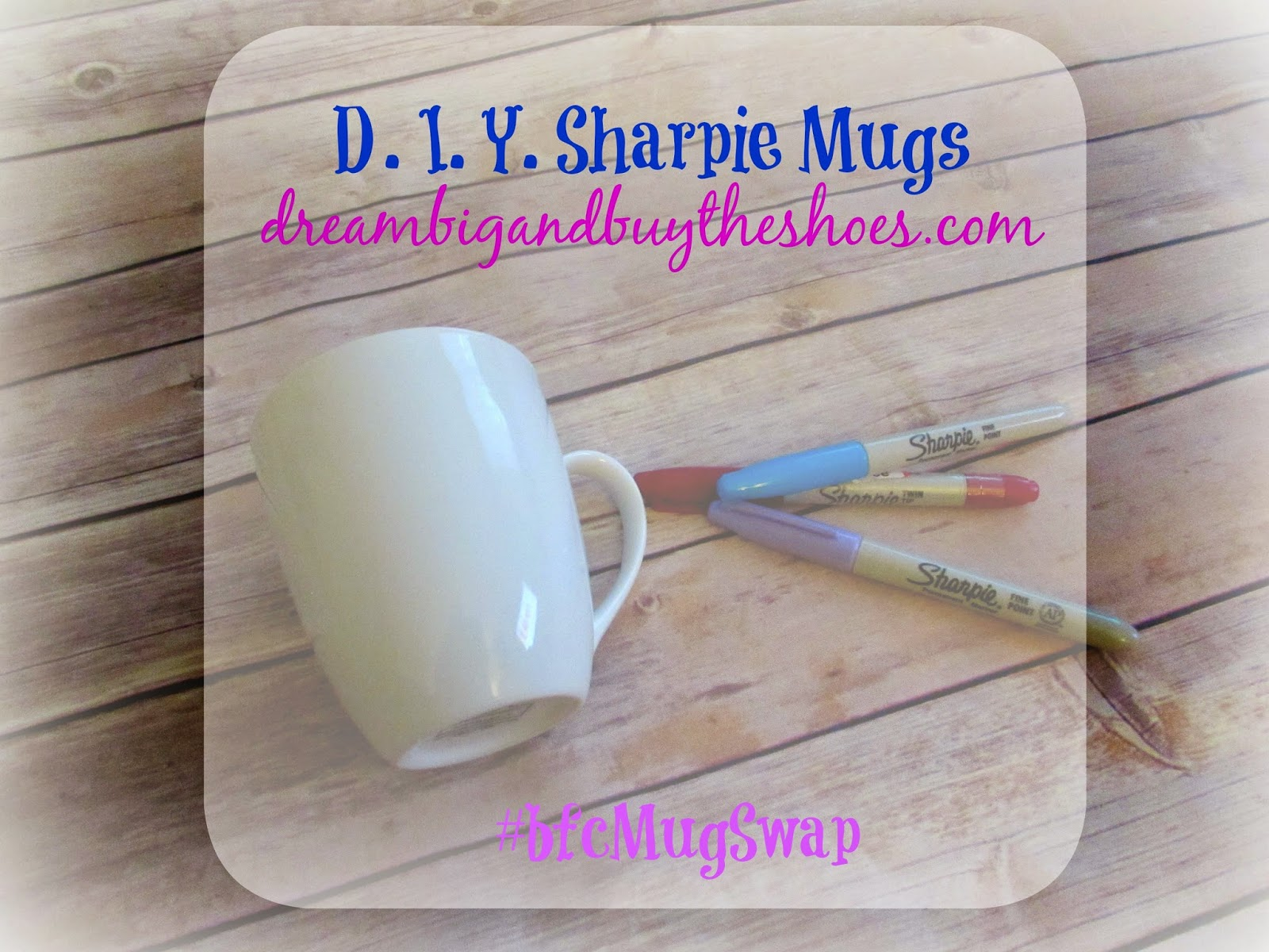 DIY Sharpie Coffee Mug