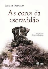 AS CORES DA ESCRAVIDÃO