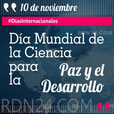 Día Mundial de la Ciencia para la Paz y el Desarrollo #DíasInternacionales