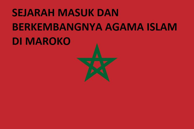 sejarah masuk islam di maroko