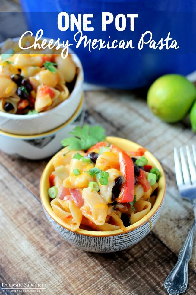 One Pot Cheesy Mexican Pasta from Domestic Superhero