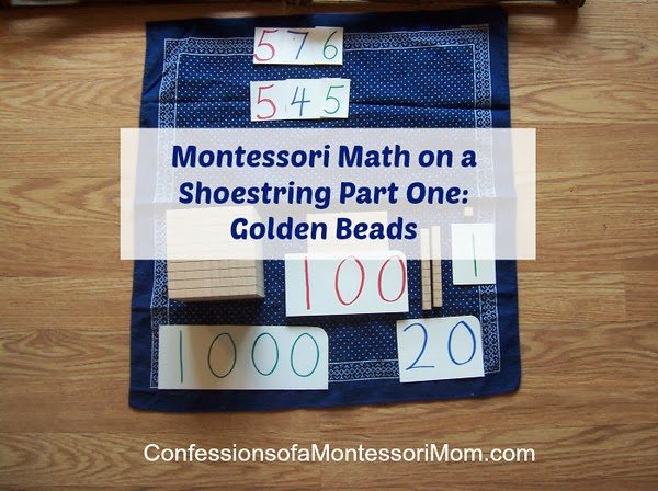 Montessori Math on a Shoestring Part One: Golden Beads {Montessori on a Budget}
