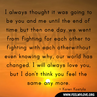 I always thought it was going to be you and me