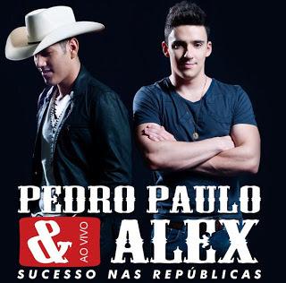 Download Pedro Paulo e Alex - Pra Casa Mp3