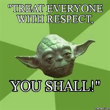 Heed What Yoda Says