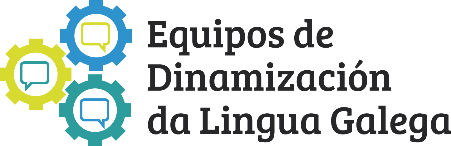 EQUIPOS DE DINAMIZACIÓN DA LINGUA GALEGA