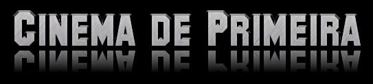 Cinema de Primeira Brasil