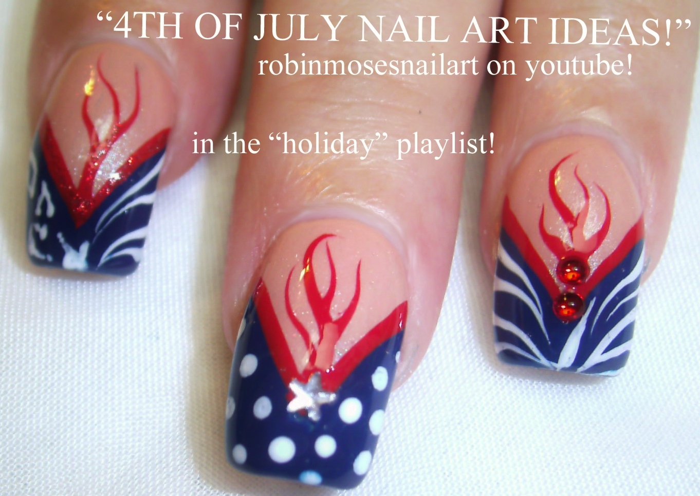 Robin moses nail art 4th of july nail tutorial up today red 4th of july nail art playlist diy easy independence day nail art tutorials fourth of july nails prinsesfo Gallery