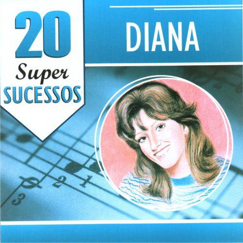 Baixar CD Diana - 20 Super Sucessos Grátis MP3