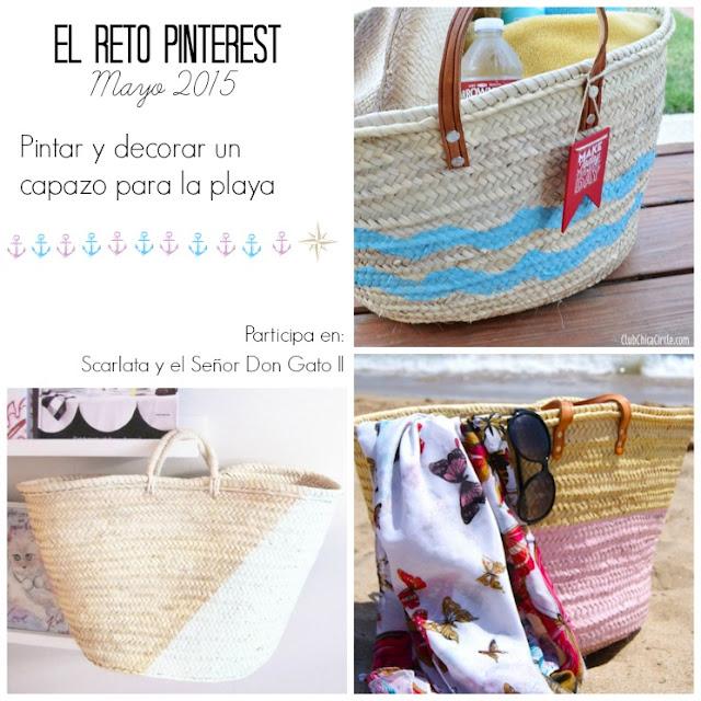 http://scarlatayelsenordongato.blogspot.com.es/2015/05/el-reto-pinterest-mayo-cestos-playa.html