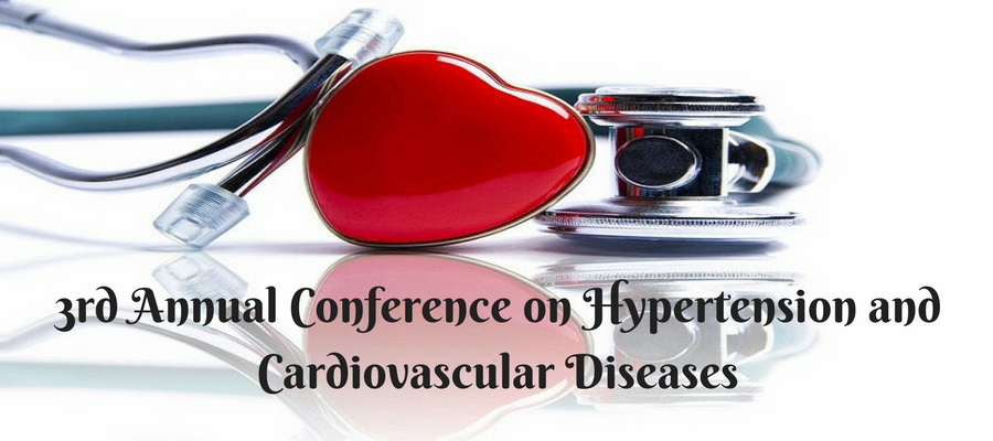3<sup>rd</sup> Annual Conference on Hypertension and Cardiovascular Diseases
