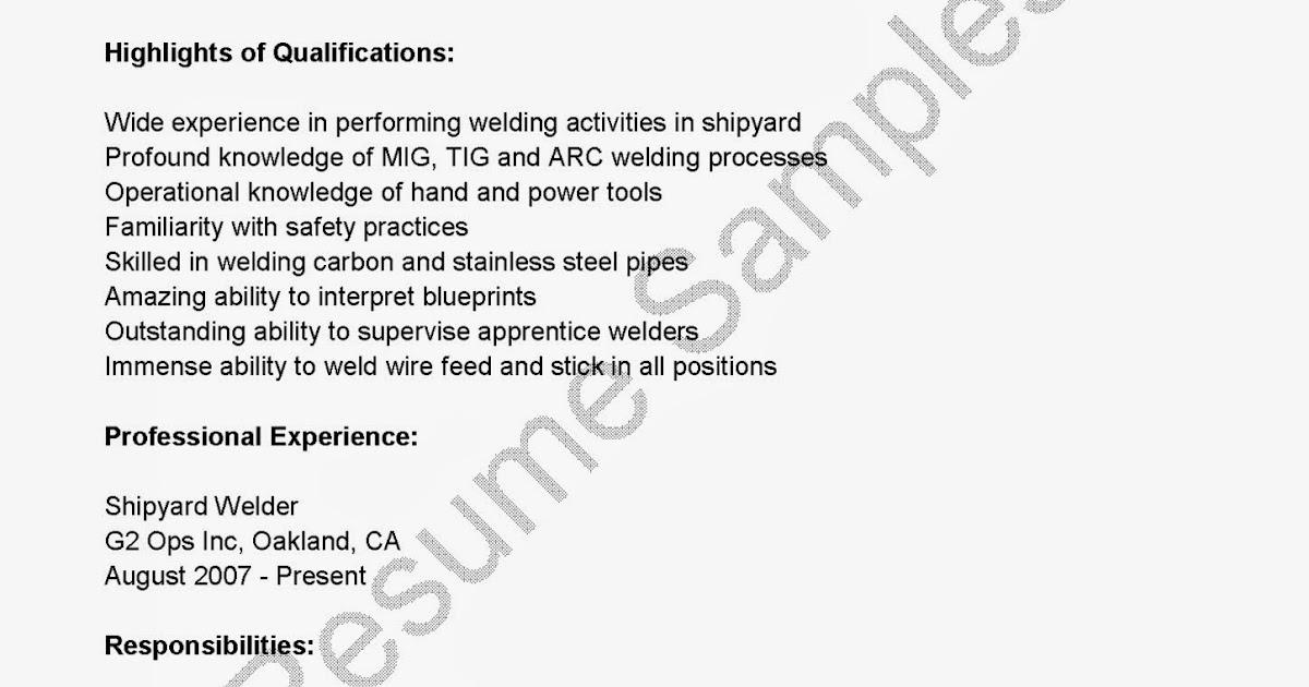 Resume Samples For Welder Job 1. Job Description Welder Resume
