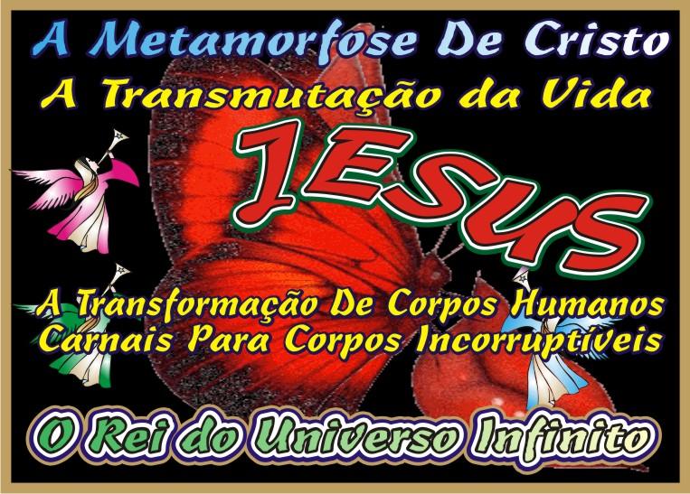 A Transformação de Jesus Cristo Nosso Senhor