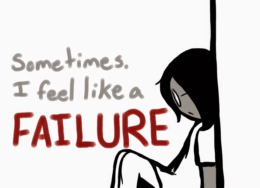 I'm not really a failure...