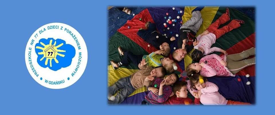 Przedszkole 77 w Gdańsku dla Dzieci z Mózgowym Porażeniem Dziecięcym