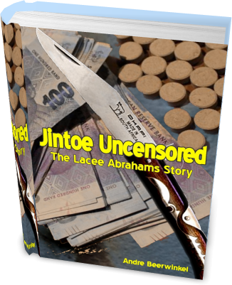 Jintoe Uncensored: The Lacee Abrahams Story