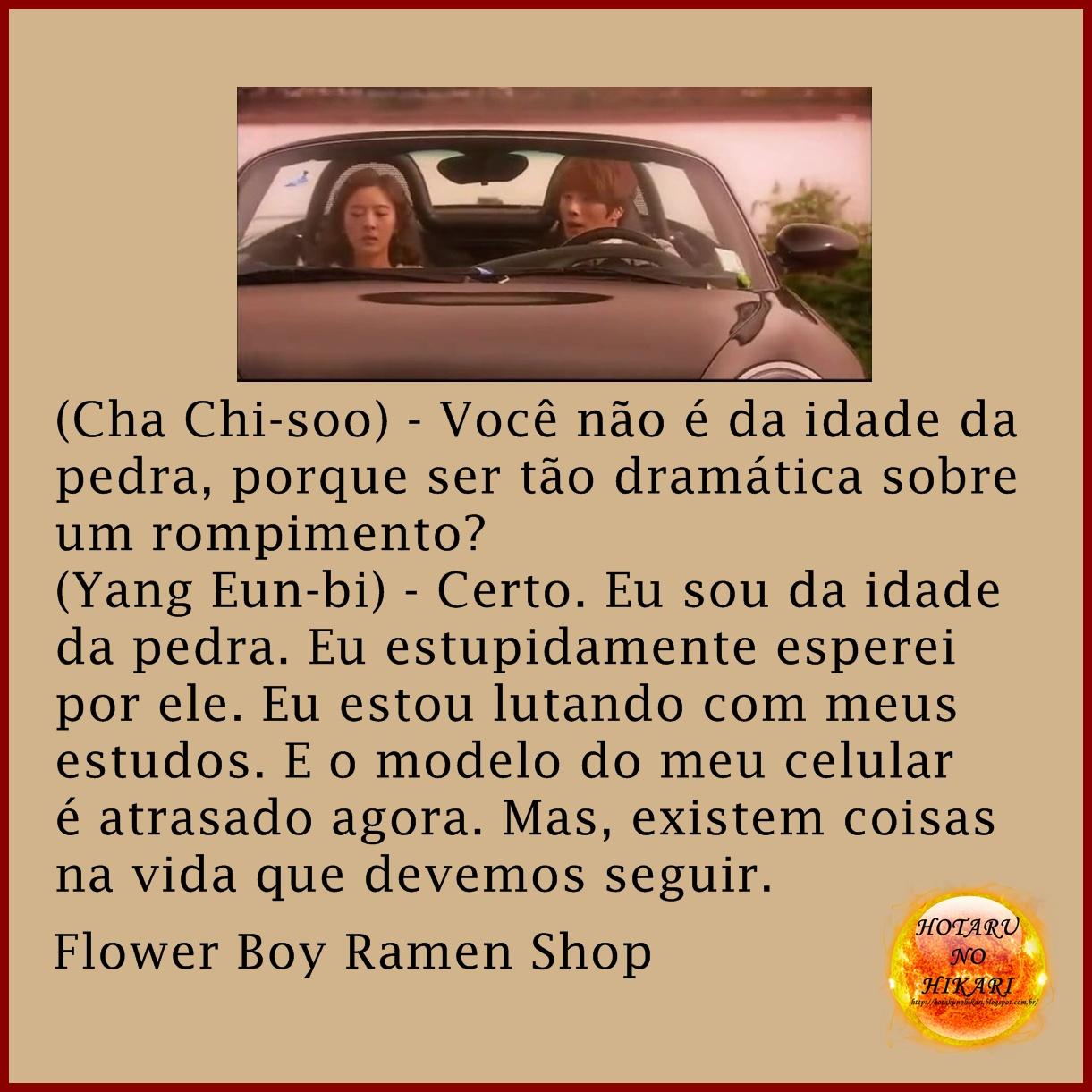 HOTARU NO HIKARI Frases de Flower Boy Ramen Shop 1