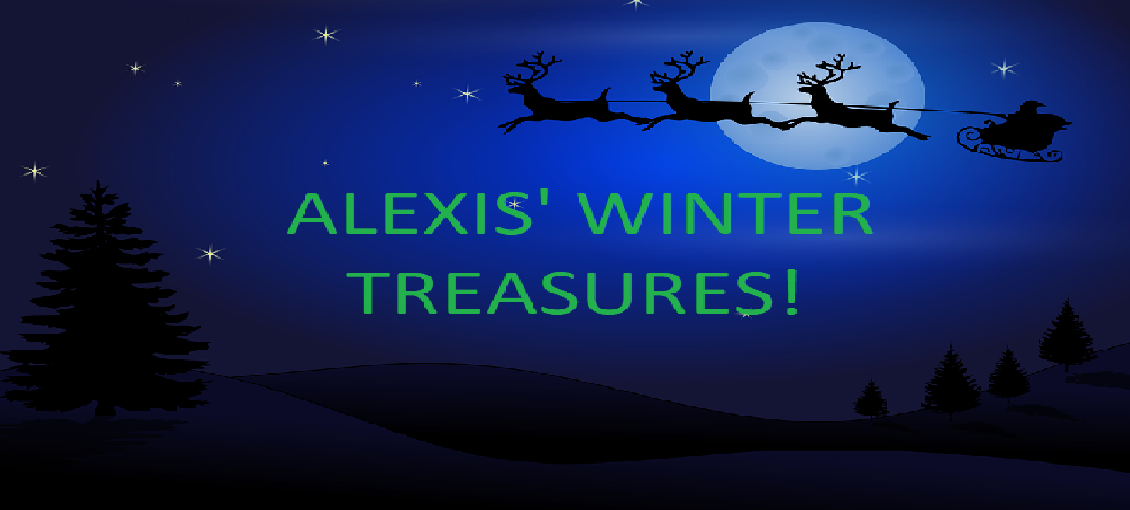 Alexis's Winter Treasures