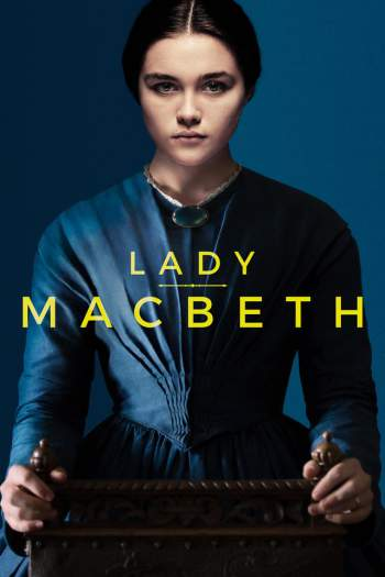 Lady Macbeth Torrent - BluRay 720p/1080p Dual Áudio