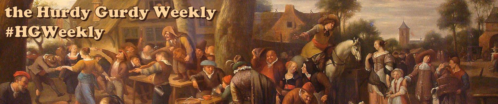 Hurdy Gurdy Weekly • #HGWeekly