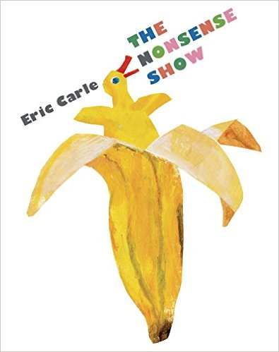 Eric Carle Surrealist Activities: The Nonsense Show Book Review and Art Lesson