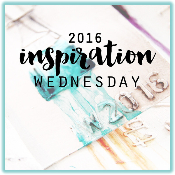 Inspiration Wednesday 2016