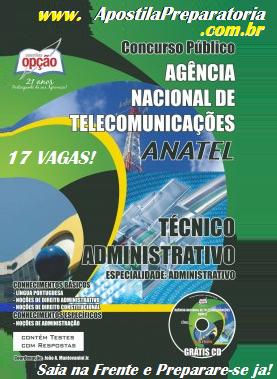 Apostila para Concurso público da ANATEL 2014 Especialidade Administrativo Nível Médio.