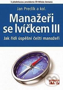 http://www.mgmtpress.cz/podnikovy-management/manazeri-se-lvickem-iii/