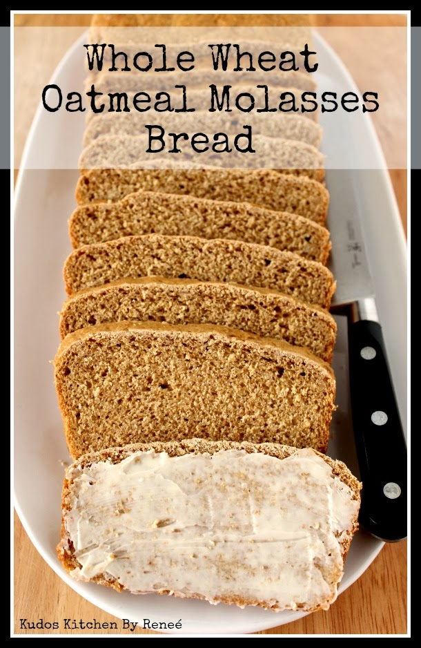 Whole Wheat Oatmeal Molasses Bread - Kudos Kitchen by Renée