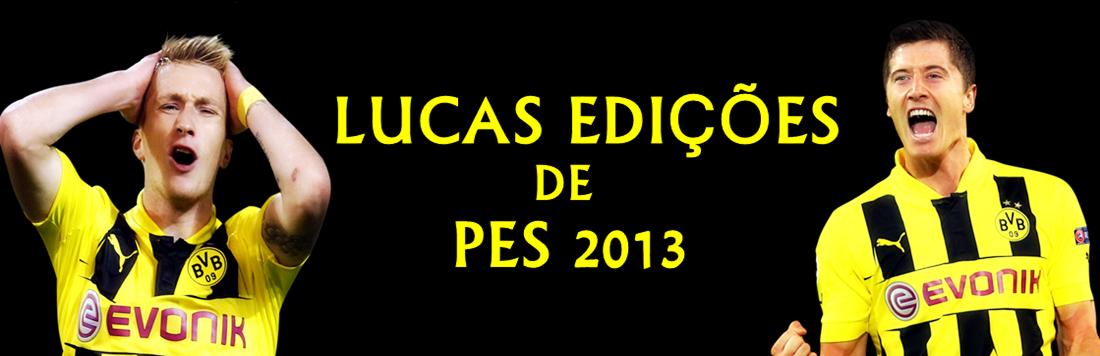 Lucas Edições PES 2013