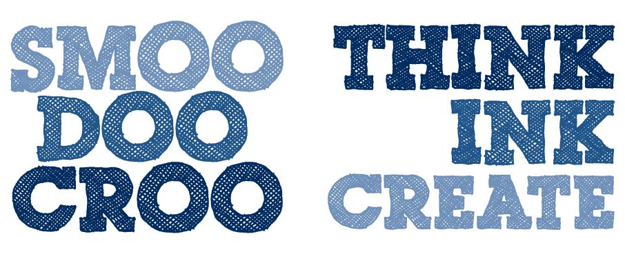 Smoo Doo Croo - Think Ink Create