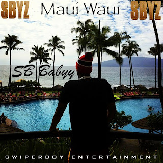 Maui Waui - SB Babyy