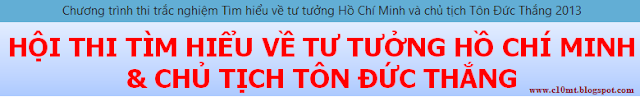 Chuong trinh trac nghiem tu tuong Ho Chi Minh va Ton Duc Thang
