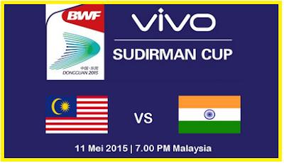 Keputusan Terkini Badminton Malaysia Vs India 11 Mei 2015 Sudirman Cup