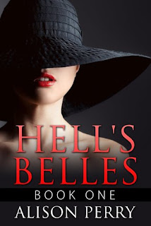 Hell's Belles: Book One by Alison Perry