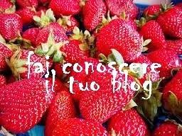Fai conoscere il tuo blog ^_^