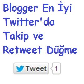 Blogger En İyi Twitter'da Takip ve Retweet Düğme 4